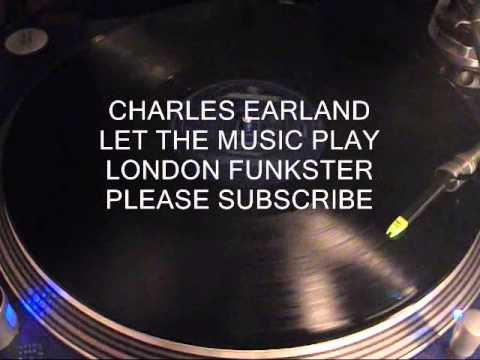 CHARLES EARLAND - LET THE MUSIC PLAY (12 INCH VERSION)