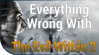 GAME SINS | Everything Wrong With The Evil Within 2