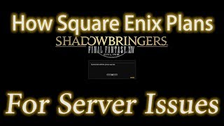 FFXIV: Square Enix's Plans For Shadowbringers Congestion