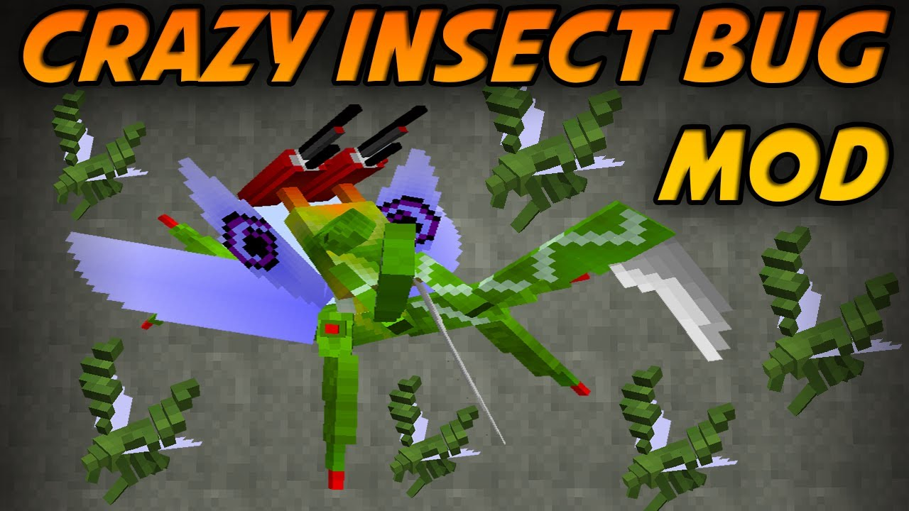 Minecraft Mods Crazy Insect