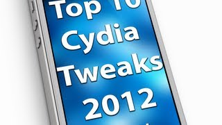 Top 10 Best Cydia Tweaks 2012/2013 - Part 2