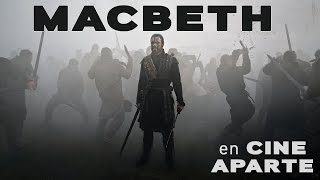 Cine aparte: Macbeth