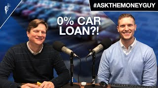 Is 0% Interest On a Car Loan a Great Deal? #AskTheMoneyGuy