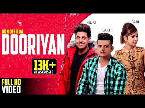Dooriyan - Guri - New Song - 2018 - (Non - Official)