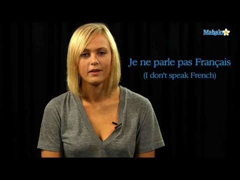 How to Say &quot;I Don't Speak French&quot; in French