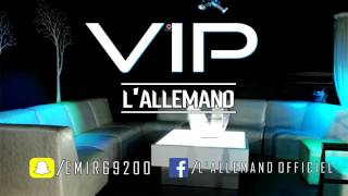 L'ALLEMAND Six Nueve / VIP (layteBeats)