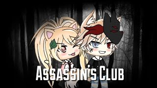 Assassin's Club ||GLMM|| 19k special