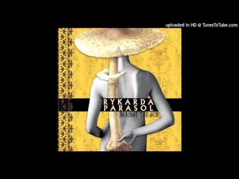 Rykarda Parasol - Thee Art Of Libertee video