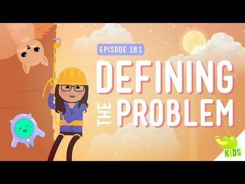 Defining a Problem: Crash Course Kids #18.1