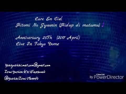 Larc En Ciel Hitomi No Jyuunin Indonesia Translate. Anniversary 25Th.