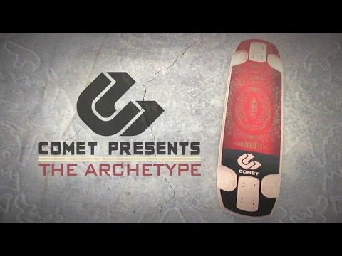 Comet Skateboards // Presents The Archetype
