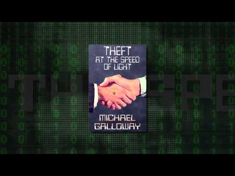 Theft at the Speed of Light Book Trailer