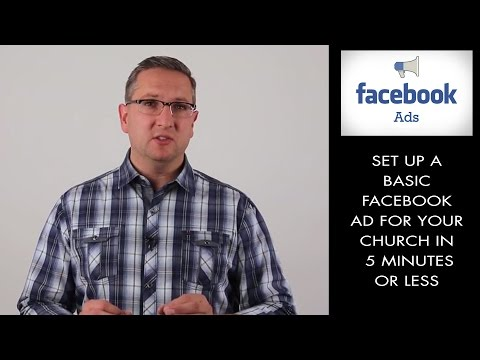 How to set up a Simple Facebook Ad for a Church in 5 minutes or Less