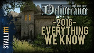 ►Kingdom Come: Deliverance | Everything We Know 2016