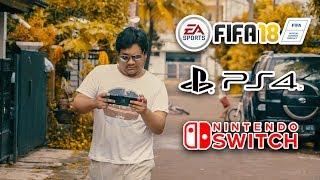FIFA 18 - PS4 VS Nintendo Switch - TAG RIPIW