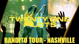 twenty one pilots: Bandito Tour - Nashville 2018