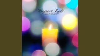 향기로운 밤 (Fragrant night)