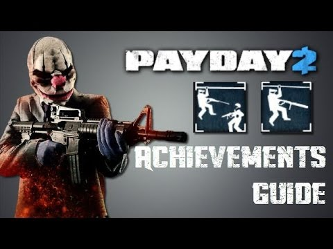 Payday 2: Last Action Villain/Didn't See That Coming Did You Achievement Guide (Easiest Way)