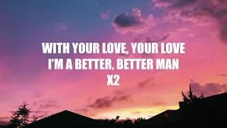 5 Seconds of Summer - Better Man (Lyrics)