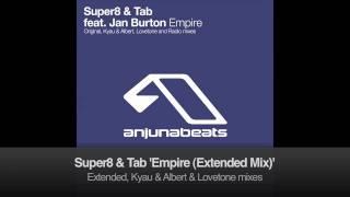 Super8 & Tab feat. Jan Burton - Empire (Extended Mix)
