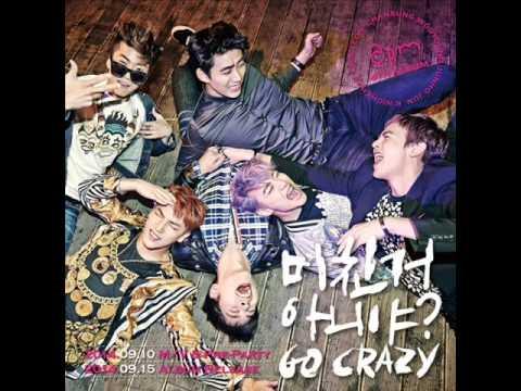 2PM - Go Crazy Remix Up Beat (Reupload)