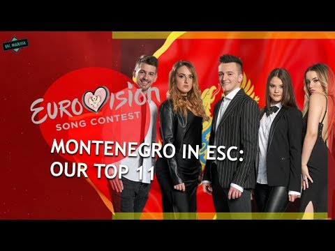 Montenegro In Eurovision: OUR TOP 11 (2007-2019)