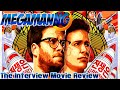 The Interview Movie Review Spoiler Free