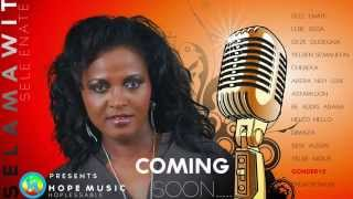 Selamawit Nega - Sele Enate Teaser Collection - Ethiopian Music (Official Teaser Music)