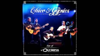 Chico & The Gypsies - Live at l