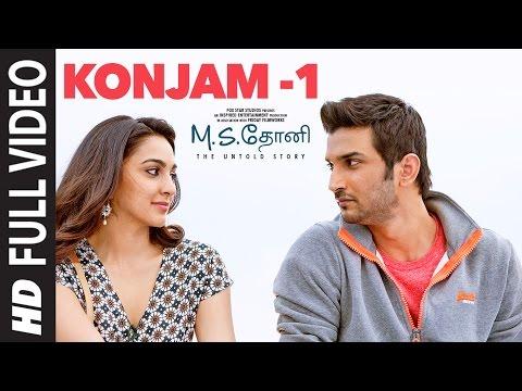 Konjam -1 Full Video Song   M.S.Dhoni-Tamil   Sushant Singh Rajput, Kiara Advani
