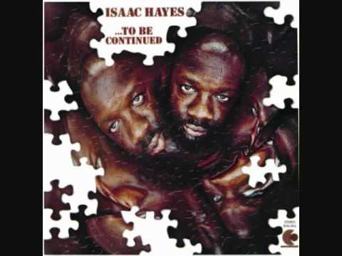 Isaac Hayes - The Look Of Love (Looped)