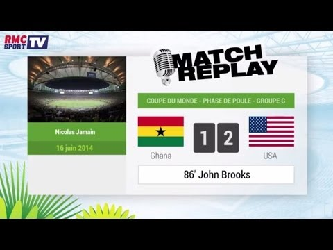 Ghana - USA : Le Match Replay avec le son RMC Sport !