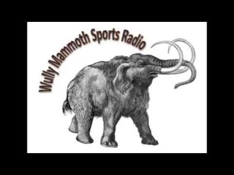 Wully Mammoth Sports Radio Ep1