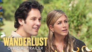 Wanderlust (2012) - Official Trailer