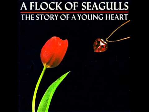 A Flock Of Seagulls - Heart Of Steel