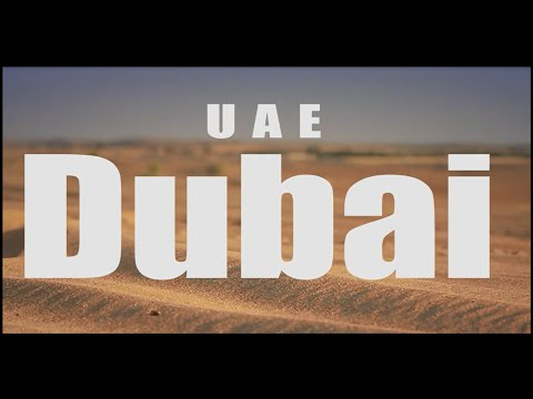 Dubai as never seen before