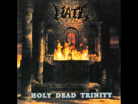 Hate - Holy Dead Trinity