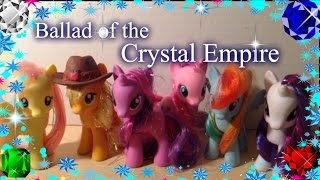 [PMV] Ballad of the Crystal Empire (Toys Version)