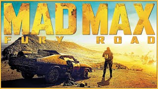 MAD MAX: FURY ROAD - Hope Grows in the Wasteland