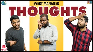 Every Manager's Thoughts  Ft.Spoyl  | Chill Maama || Tamada Media
