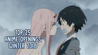 TOP 25: Anime Openings | Winter 2018