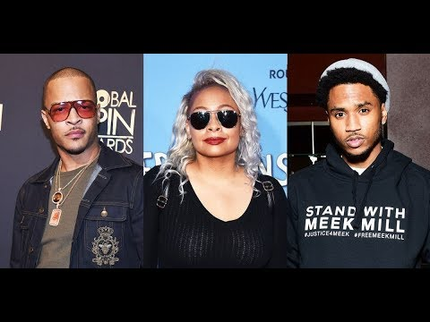 T.I. And Trey Songz Have Choice Words For Raven-Symoné After She Shared A