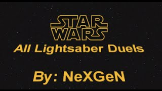 Star Wars - All Lightsaber Duels 1080p by NexGen