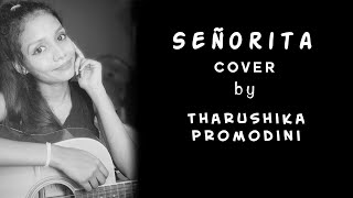 Senorita covered by Tharushika Promodini
