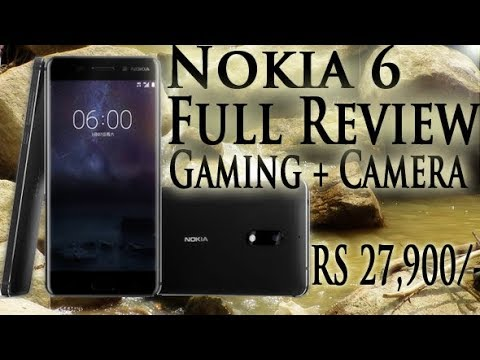 Nokia 6 Full Detailed Review + Gaming + Camera ( Rupees 27,900) | Smartphone Reviews by  Phoneworld