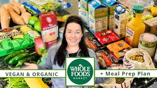 WHOLE FOODS MARKET HAUL! | Meal Prep Plan! | Vegan & Prices Shown! | March 2020
