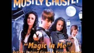 Leland Grant - Magic In Me (R.L. Stine Mostly Ghostly Soundtrack)