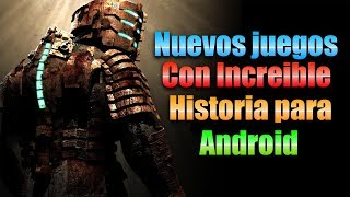 TOP 3: Nuevos Juegos Con Increible Historia OFFLINE Para ANDROID [VÍDEO RESUBIDO]