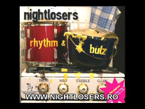 NIGHTLOSERS - If you want me to love you