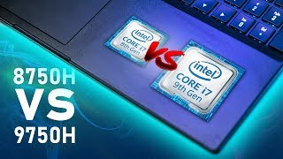 Are Intel's 9th Gen Mobile CPUs REALLY Worth It? Testing 8750H vs 9750H